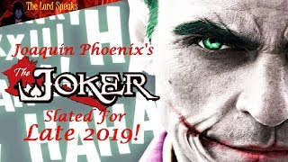 Download Joaquin Phoenix's Joker Movie Slated For Late 2019! - The Lord Speaks Video