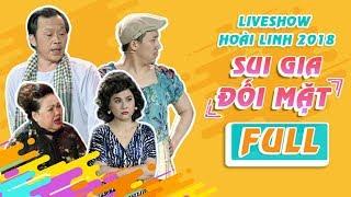 Download Fullshow Hoài Linh 2018 SUI GIA ĐỐI MẶT - NSƯT Hoài Linh ft Ngọc Giàu, Trấn Thành, Cát Phượng Video
