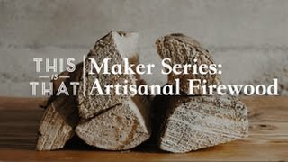 Download Maker Series: Artisanal Firewood | CBC Radio Video