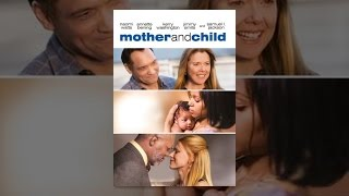 Download Mother And Child (2010) Video