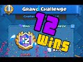 Download 12 WIN GRAND CHALLENGE! (Clash Royale) Video