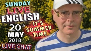 Download LIVE ENGLISH - From England - 20th May 2018 - Summer Sights - Chat - Grammar - Words - Mr Duncan Video