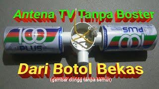 Download Cara Membuat Antena TV Tanpa Boster Dari Botol Bekas Minuman Kaleng, Edisi Praktek Langsung Video