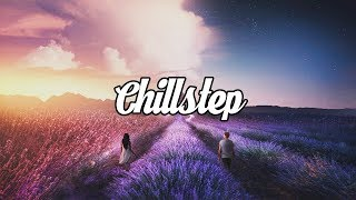 Download Chillstep Mix 2018 [2 Hours] Video