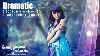 Download Learn Lightroom Blend And Retouch Dramatic Colors Effect Video