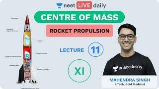 Download Centre of Mass - L 11 | Rocket Propulsion | Unacademy NEET | LIVE DAILY | Physics | Mahendra Sir Video