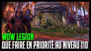 Download Wow Legion - Que faire en priorité au niveau 110 - Hoos Gaming Video