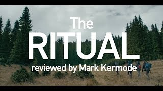 Download The Ritual reviewed by Mark Kermode Video
