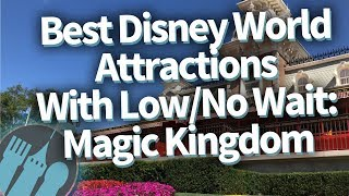 Download Best Disney World Attractions with SUPER SHORT WAITS: Magic Kingdom Video