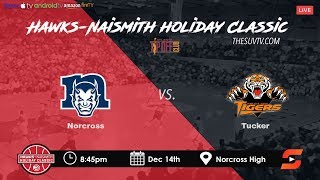 Download Hawks-Naismith Holiday Classic - Norcross vs. Tucker Video