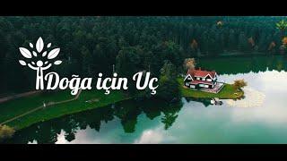 Download Doğa İçin Uç   Gökyüzünden Türkiye'nin Güzellikleri Video