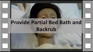 Download Provide Partial Bedbath and Backrub CNA Skill NEW Video