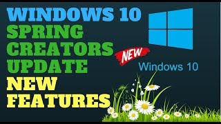 Download Windows 10 April 2018 Update New Features build 1803 Redstone 4 Video