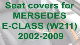 Download Seat covers for MERSEDES E-CLASS (W211) 2002-2009 from MW-Brothers Video