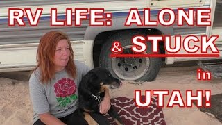 Download RV Life: I'm Alone and Stuck in Utah! Video