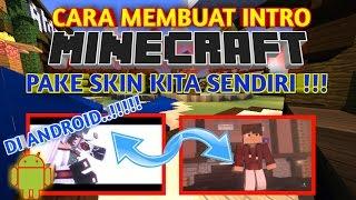 Download Cara Membuat Intro Minecraft (Pake Skin Kita) Di Android - Intro Tutorial #3 Video