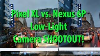 Download Pixel XL vs Nexus 6P Camera Low-Light Comparison! Video