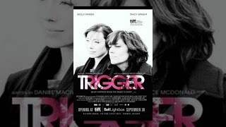 Download Trigger Video