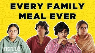 Download Every Family Meal Ever | MostlySane Video