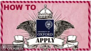 Download Oxford University - How To Apply- Undergraduate Admissions Video