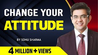 Download Change your attitude   Sonu Sharma ! 7678481813 Video