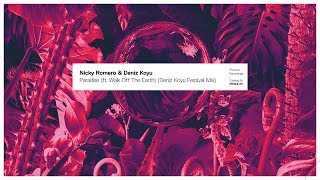 Download Nicky Romero & Deniz Koyu - Paradise (ft. Walk off the Earth) (Deniz Koyu Festival Mix) Video