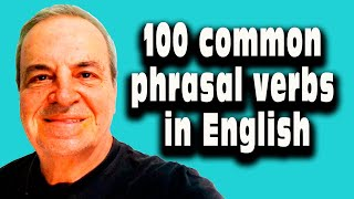 Download 100 Phrasal verbs in English - English Phrasal verbs - Most ommon phrasal verbs in fluent English Video