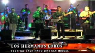 Download Los Hermanos Lobos en el Festival Campirano de Chanchonas 2010, San Miguel El Salvador Video