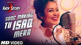 Download 'TU ISAQ MERA' Song Making | Hate Story 3 | MEET BROS, EARL, NEHA KAKKAR Video
