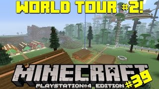 Download Minecraft PS4 Survival #39 | World Tour #2 Video