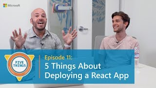 Download #FiveThings About Deploying a React App {S:01 Ep:11} Video