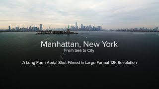 Download Manhattan, New York - Sea To City - Filmed in 12K Video