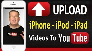 Download  How to Upload Videos Straight From The iPhone iPod iPad to YouTube Video