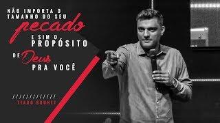 Download Tiago Brunet - Não importa o tamanho do seu pecado, e sim o propósito de Deus pra você Video