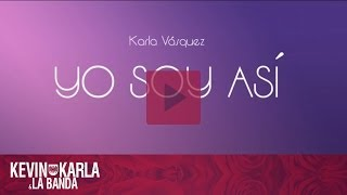Download Yo Soy Así - Karla Vásquez (Audio) Video