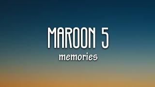 Download Maroon 5 - Memories (Lyrics) Video