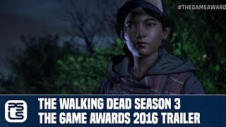 Download The Walking Dead Season 3 - The Game Awards 2016 Trailer Video