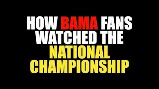 Download How Bama Fans Watched The National Championship (2018) Video