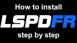 Download How to install LSPDFR (step by step guide, GTA V, PC) Video