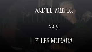 Download ARDILLI MUTLU ELLER MURADA ERMEDIM 2019 Video