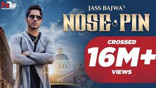 Download Nose Pin | Jass Bajwa | Latest Punjabi Songs 2016 | Next Level Music Ltd Video