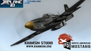 Download Khamsin Studio - P-51D North American Mustang for X-plane 10 Video