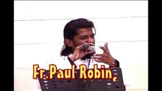 Download அருட்பொழிவு 2006 Fr.Paul Robinson Video