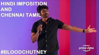Download Hindi Imposition and Chennai Tamil | Standup Comedy by Karthik Kumar Video