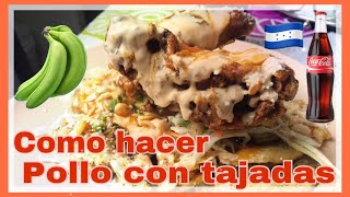 Download COMO HACER POLLO CON TAJADAS.. 🍗POLLO CON TAJADAS HONDURAS Video