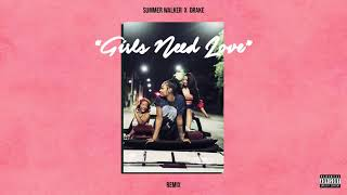 Download Summer Walker - Girls Need Love Remix (with Drake) Video