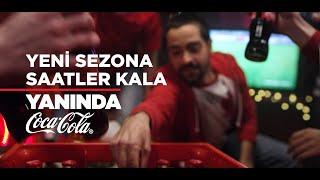 Download Yeni Sezon, Yeni Bir Heyecan, Yanında Coca-Cola #TadınıÇıkar Video