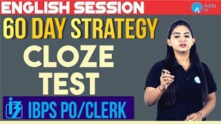 Download 60 Days Strategy | IBPS PO/CLERK | Cloze Test | English | Anchal Ma'am | 10:00 A.M. | Video