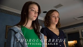 Download THOROUGHBREDS - Official Trailer [HD] - In Theaters March 9, 2018 Video