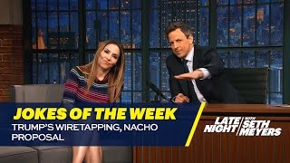 Download Seth's Favorite Jokes of the Week: Trump's Wiretapping, Nacho Proposal Video